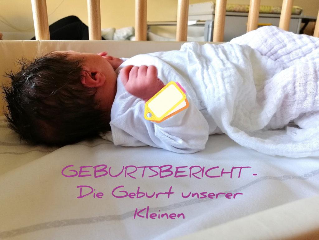 Geburtsbericht - Die Geburt unserer Kleinen