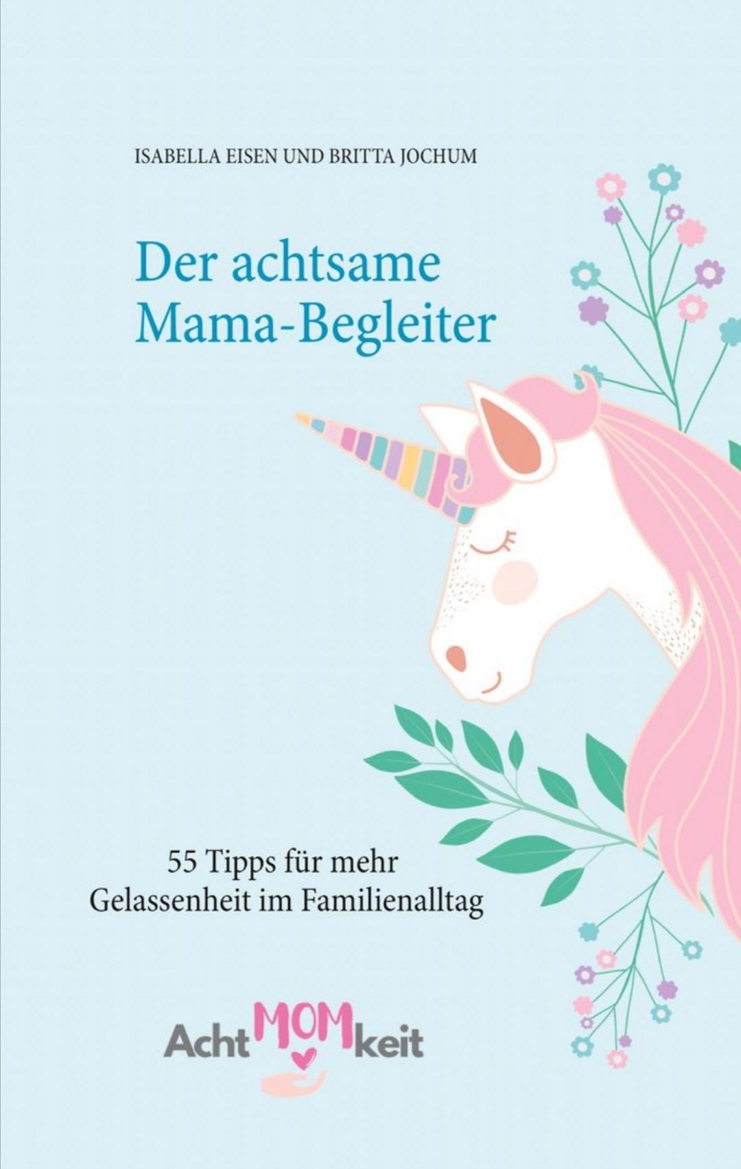"""Buchvorstellung Cover von """"Der achtsame Mama-Begleiter"""""""